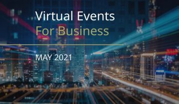 Virtual Events for Business in May 2021